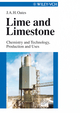 Lime and Limestone: Chemistry and Technology, Production and Uses (3527612017) cover image