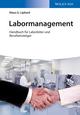 Labormanagement: Handbuch für Laborleiter und Berufseinsteiger (3527678417) cover image