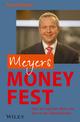 Meyers Money Fest: Über den täglichen Wahn und Sinn an den Kapitalmärkten (3527680217) cover image