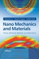 Nano Mechanics and Materials: Theory, Multiscale Methods and Applications (0470018518) cover image