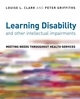 Learning Disability and other Intellectual Impairments: Meeting Needs Throughout Health Services (0470034718) cover image