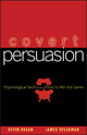 Covert Persuasion: Psychological Tactics and Tricks to Win the Game (0470051418) cover image