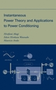 Instantaneous Power Theory and Applications to Power Conditioning (0470107618) cover image