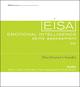 Emotional Intelligence Skills Assessment (EISA) Facilitator's Guide Set