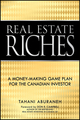 Real Estate Riches: A Money-Making Game Plan for the Canadian Investor (0470937718) cover image