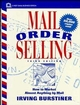 Mail Order Selling: How to Market Almost Anything by Mail, 3rd Edition (0471097918) cover image