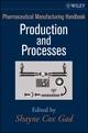 Pharmaceutical Manufacturing Handbook, 2 Volume Set (0471213918) cover image