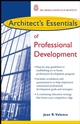 Architect's Essentials of Professional Development (0471236918) cover image