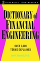 Dictionary of Financial Engineering (0471242918) cover image