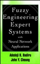 Fuzzy Engineering Expert Systems with Neural Network Applications (0471293318) cover image