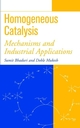Homogeneous Catalysis: Mechanisms and Industrial Applications (0471372218) cover image