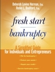 Fresh Start Bankruptcy: A Simplified Guide for Individuals and Entrepreneurs (0471473618) cover image