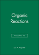 Organic Reactions, Volume 40 (0471538418) cover image
