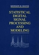 Statistical Digital Signal Processing and Modeling (0471594318) cover image