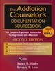 The Addiction Counselor's Documentation Sourcebook: The Complete Paperwork Resource for Treating Clients with Addictions, 2nd Edition (0471703818) cover image