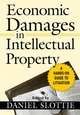 Economic Damages in Intellectual Property: A Hands-On Guide to Litigation (0471793418) cover image