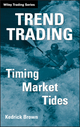Trend Trading: Timing Market Tides (0471980218) cover image