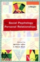 The Social Psychology of Personal Relationships (0471998818) cover image