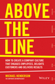 Above the Line: How to Create a Company Culture that Engages Employees, Delights Customers and Delivers Results (0730312518) cover image