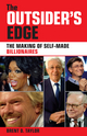 The Outsider's Edge: The Making of Self-Made Billionaires (0731407318) cover image