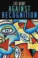 Against Recognition (0745629318) cover image