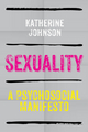 Sexuality: A Psychosocial Manifesto (0745641318) cover image