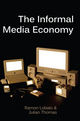 The Informal Media Economy (0745670318) cover image