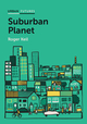 Suburban Planet: Making the World Urban from the Outside In (0745683118) cover image