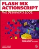 Flash�MX ActionScript: The Designers Edge (0782141218) cover image