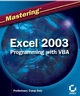 Mastering Excel 2003 Programming with VBA (0782142818) cover image