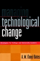 Managing Technological Change: Strategies for College and University Leaders (0787946818) cover image