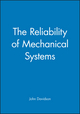 The Reliability of Mechanical Systems (0852988818) cover image