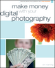 Make Money with your Digital Photography (1118087518) cover image