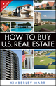 How to Buy U.S. Real Estate with the Personal Property Purchase System: A Canadian Guide (1118296818) cover image