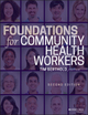 Foundations for Community Health Workers, 2nd Edition (1119060818) cover image