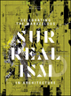 Celebrating the Marvellous: Surrealism in Architecture (1119254418) cover image