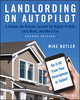 Landlording on AutoPilot: Landlording on AutoPilot: A Simple, No-Brainer System for Higher Profits, Less Work and More Fun (Do It All from Your Smartphone or Tablet!) (1119467918) cover image