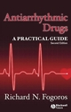 Antiarrhythmic Drugs: A Practical Guide, 2nd Edition (1405163518) cover image