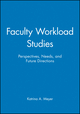 Faculty Workload Studies: Perspectives, Needs, and Future Directions (1878380818) cover image