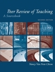 Peer Review of Teaching: A Sourcebook, 2nd Edition (1933371218) cover image