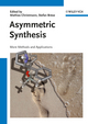 Asymmetric Synthesis II: More Methods and Applications (3527329218) cover image