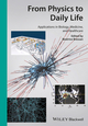 From Physics to Daily Life: Applications in Biology, Medicine, and Healthcare (3527332618) cover image