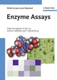 Enzyme Assays: High-throughput Screening, Genetic Selection and Fingerprinting (3527607218) cover image