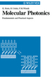 Molecular Photonics: Fundamentals and Practical Aspects (3527613218) cover image