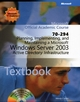 70-294: Planning, Implementing, and Maintaining a Microsoft Windows Server 2003 Active Directory Infrastructure (EHEP001518) cover image