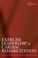 Exercise Leadership in Cardiac Rehabilitation: An Evidence-Based Approach (0470019719) cover image