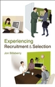 Experiencing Recruitment and Selection (0470057319) cover image