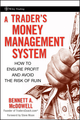 A Trader's Money Management System: How to Ensure Profit and Avoid the Risk of Ruin
