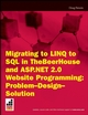 Migrating to LINQ to SQL in TheBeerHouse and ASP.NET 2.0 Website Programming Problem Design Solution (0470375019) cover image