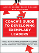 A Coach's Guide to Developing Exemplary Leaders: Making the Most of The Leadership Challenge and the Leadership Practices Inventory (LPI) (0470377119) cover image